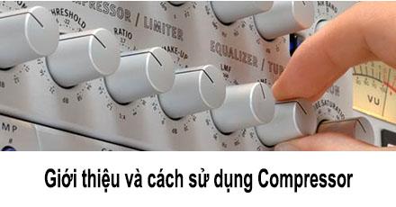 Compressor là gì? Hoạt động như thế nào?