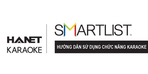 Hướng dẫn sử dụng chức năng karaoke trên Hanet Smartlist